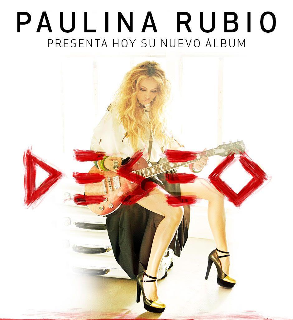 "PAULINA RUBIO PRESENTA ""DESEO"""