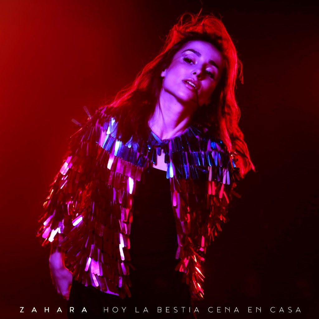 ZAHARA PRESENTA 'HOY LA BESTIA CENA EN CASA'
