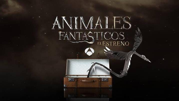 Atresmedia vive la magia con Animales fantásticos: el estreno