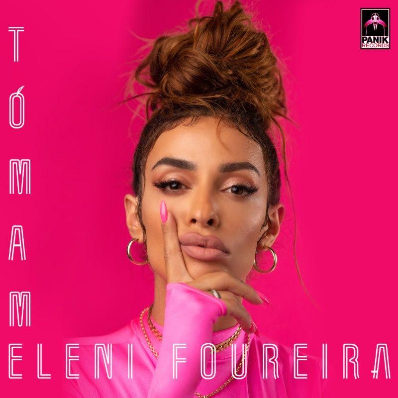 """ELENI FOUREIRA LANZA SU NUEVO SINGLE """"TÓMAME"""" EL 26 DE OCTUBRE"""