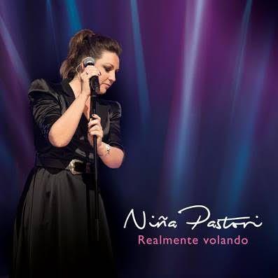 """NIÑA PASTORI PRESENTA """"REALMENTE VOLANDO""""CD + DVDA LA VENTA EL 9 DE NOVIEMBRE"""