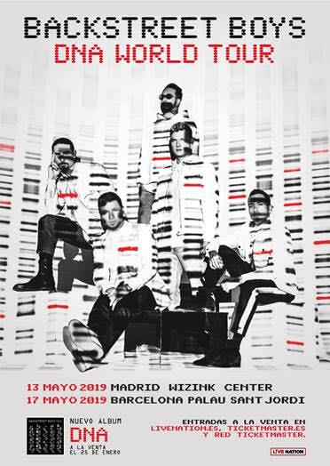 BACKSTREET BOYS HAN VUELTO Y ESTARÁN CON SU TOUR 'DNA WORLD TOUR' EN MADRID Y BARCELONA